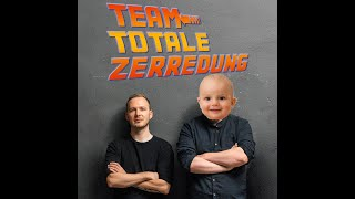 Team Totale Zerredung #70 – Sons of Electricity