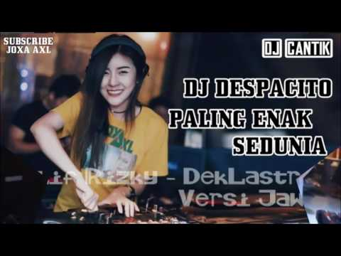 DJ DESPACITO PALING ENAK SEDUNIA | PARTY LADIES NIGHT DJ CANTIK