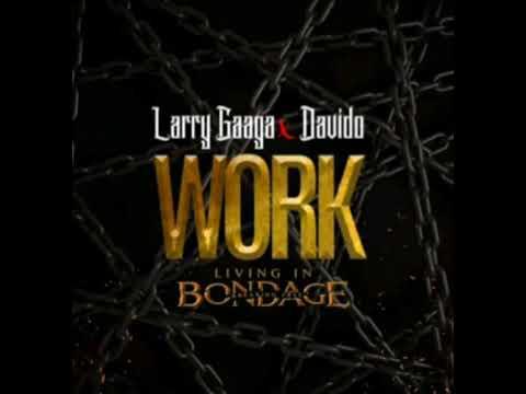 Download Larry Gaga Ft  Davido   Work