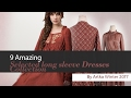9 Amazing Selected long sleeve Dresses Collection By Artka Winter 2017