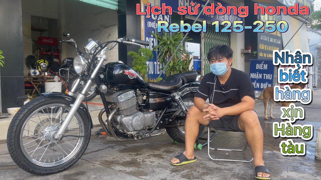 Lịch sử huyền thoại rebel 250 và cách phân biệt |Dương motor|