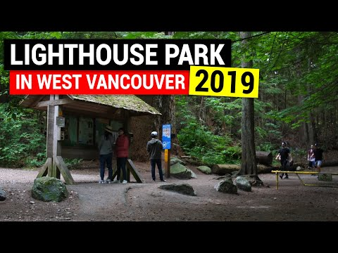 Lighthouse Park West Vancouver 2019 | Vancouver BC Travel Guide