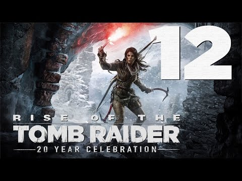 Rise of the Tomb Raider: 20 Year Celebration Walkthrough HD - Fugitives - Part 12 [Survivor]