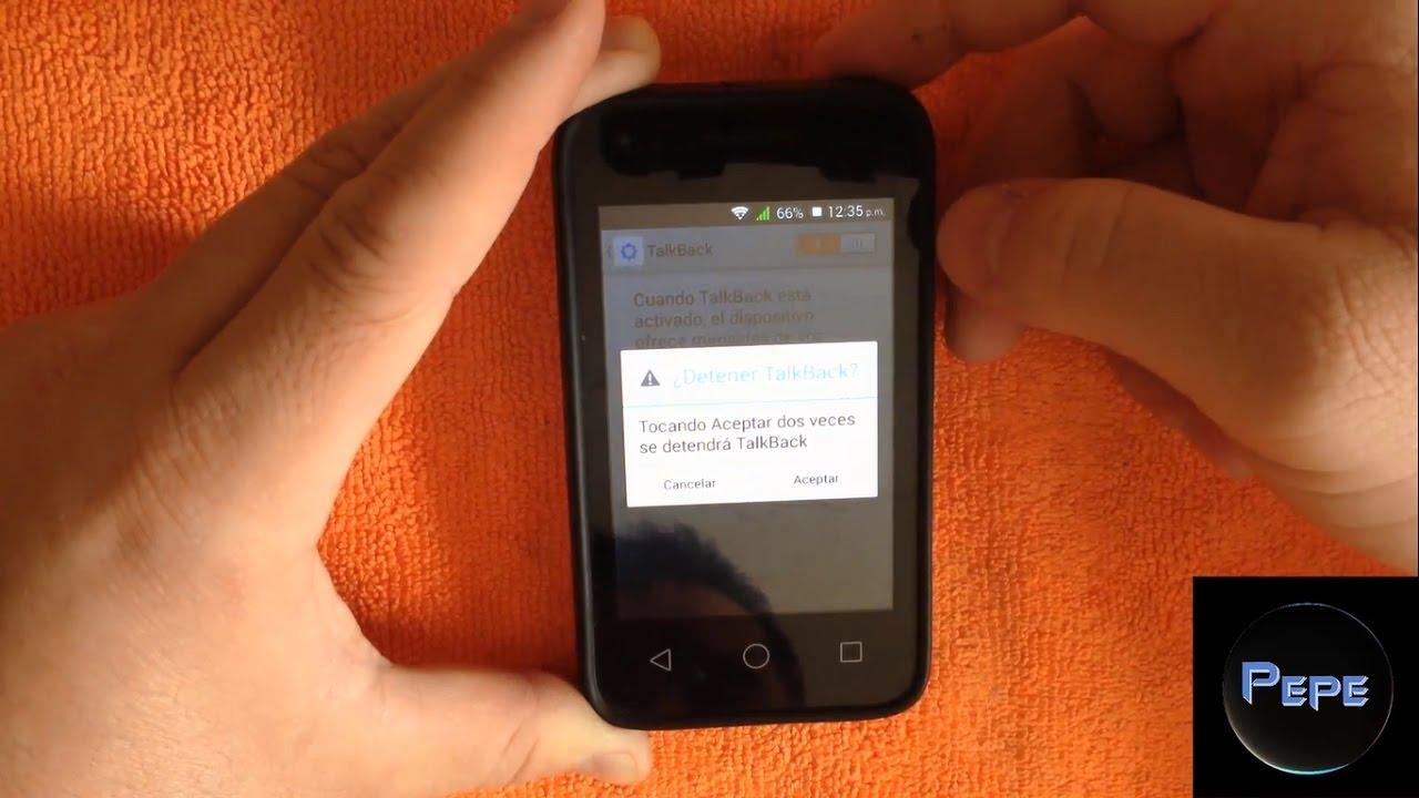 Como Desactivar Talkback Voz De Nuestro Celular Android