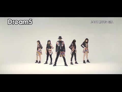 Dream5 / BOY MEETS GIRL (Dance Video)