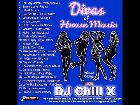 Divas of House Music by DJ Chill X - The best ladies in House Music