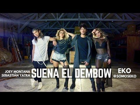 SUENA EL DEMBOW - Joey Montana & Sebastián Yatra   EKO COVER HD