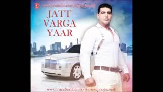 Jatt Varga Yaar   KS Makhan   Latest Punjabi Song
