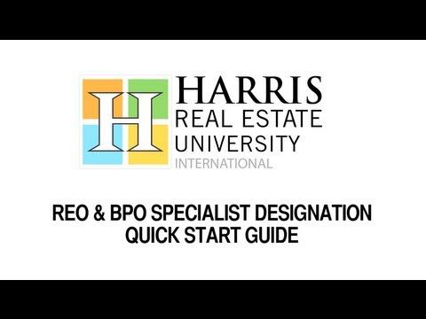 Harris Real Estate University REO & BPO Specialist Designation Quick Start Guide