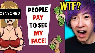 People PAY MONEY To See My Face! True Story Animations Reaction