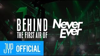 "GOT7 ""Never Ever"" First Broadcast Stage Behind Story"