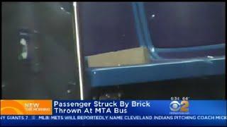 Passenger Struck By Brick Thrown At MTA Bus