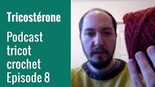 Podcast tricot épisode 8