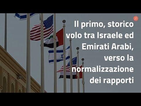 Il Primo, Storico Volo Tra Israele Ed Emirati Arabi, Verso La Normalizzazione Dei Rapporti