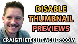How To Disable Thumbnail Preview Feature in Windows 7