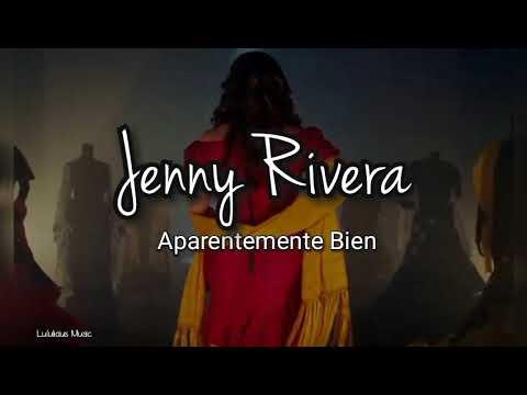 Jenny Rivera – Aparentemente Bien Versión Banda (LETRA) Estreno 2019