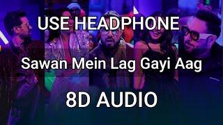 Sawan Mein Lag Gayi Aag (8D Audio)    Ginny Weds Sunny    Mika Singh, Neha Kakkar, Badshah,Payal Dev