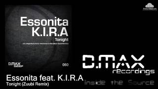 Essonita feat. K.I.R.A - Tonight (Zuubi Remix)