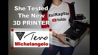 My Wife Tested The TEVO Michelangelo - 3D Printer
