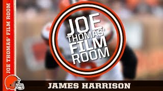 Joe Thomas' Film Room: James Harrison | Cleveland Browns