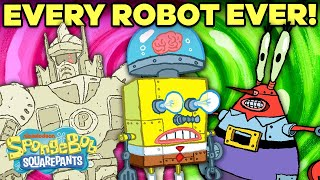 Every ROBOT Ever In Bikini Bottom! 🤖 | SpongeBob
