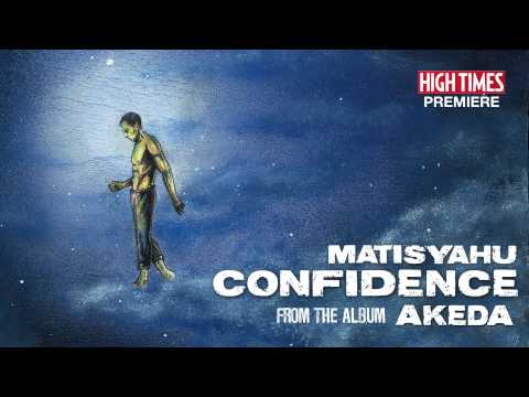 "Official HIGH TIMES Premiere - Matisyahu ""Confidence"" featuring Collie Buddz"