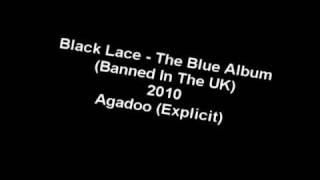 Black Lace - Agadoo (Explicit) The Blue Album (Banned In The UK) 2010