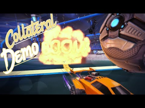 COLLATERAL DEMOLITIONS IN ROCKET LEAGUE?