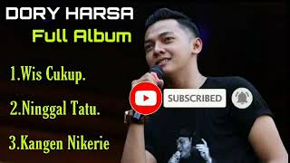 Full album Dory Harsa. Dan jangan lupa like and subscribe ya lur