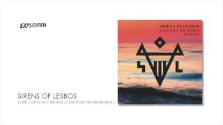 Sirens Of Lesbos - Long Days, Hot Nights (Claptone Instrumental) | Exploited