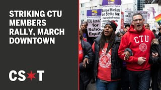 Striking Chicago Teachers Union members rally, march through the Loop