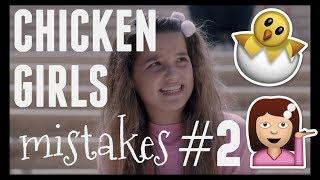 Mistakes in Chicken Girls #2
