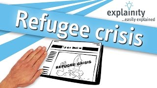 Refugee crisis explained (explainity® explainer video)