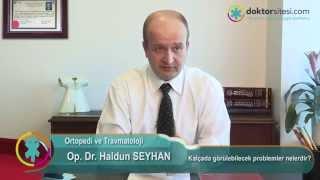 Kalçada Görülebilecek Problemler Nelerdir?   Op. Dr. Haldun Seyhan