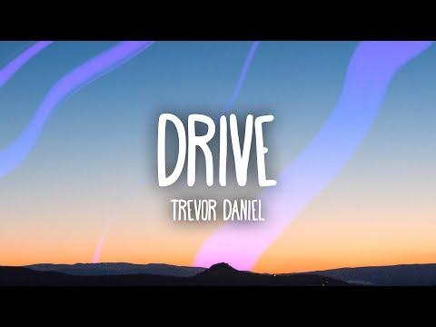 Trevor Daniel  Drive Lyrics