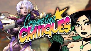 Crymetina Critiques Stream - Soul Calibur V