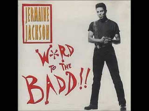 "JERMAINE JACKSON - ""Word To The Badd"""