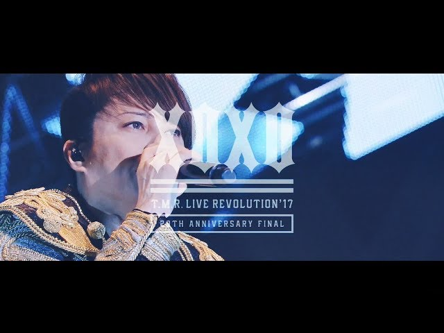 T.M.Revolution「T.M.R. LIVE REVOLUTION '17 -20th Anniversary FINAL at Saitama Super Arena」LIVE
