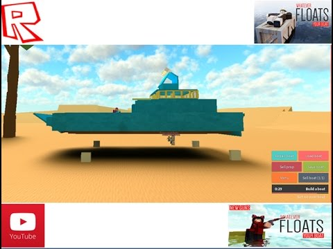 WFYB-ROBLOX : Whatever Floats Your Boat - BEST BOAT EVER
