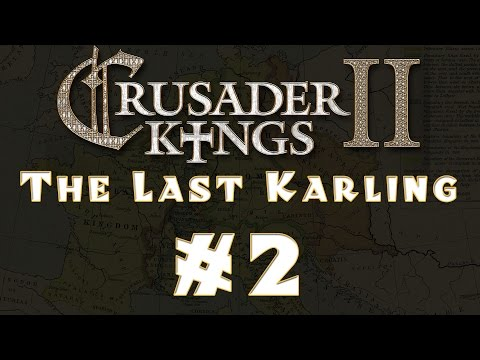 Crusader Kings 2 - The Last Karling #2 [Conclave Expansion]