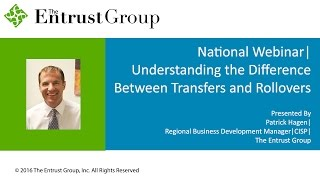 Understanding the Difference Between Rollovers and Transfers - Video Image