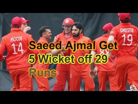 Saeed Ajmal get 5 Wickets for 29 Runs in Hong Kong