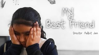 My Best Friend - Children's Day Special Short Film | A Child and Mother Movie