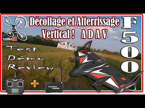 F500 Aile volante VTOL (ADAV) Review Test Démo / Du bonheur, tout en douceur ...