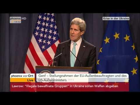 Krisen-Gipfel in Genf - Kerry und Ashton zum Ukraine-Konflikt am 17.04.2014