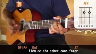 Pra Você Guardei o Amor - Nando Reis (aula de violão completa)