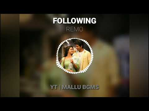 remo-bgm-●-following-her-bgm-●-anirudh-●-remo-love-bgm-for-whatsapp-status-●-mallu-bgms-●