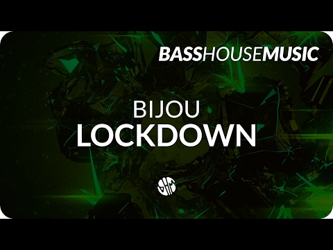BIJOU - Lockdown