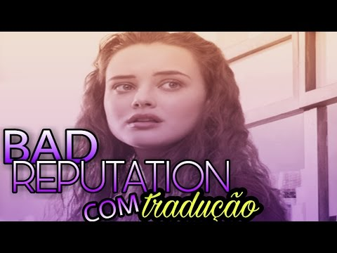 Bad reputation-Shawn Mendes (13 reasons why ) tradução