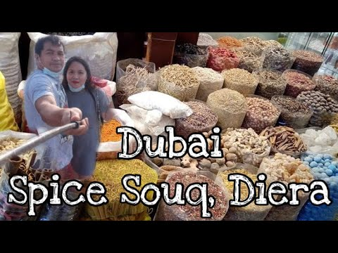 DUBAI SPICE SOUQ, DIERA | GRAND OLD SOUQ | OFFICIALLY ANN